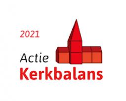 AKTIE KERKBALANS 2021 – GEEF VANDAAG VOOR DE KERK VAN MORGEN